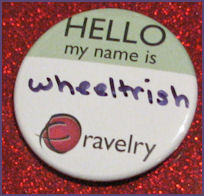 Ravelry button says Hello my name is wheeltrish